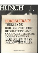 Hunch 12 Bureaucracy | Salomon Frausto, Berlage Institute | 9789056626907