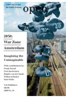 OPEN 18. 2030: War Zone Amsterdam