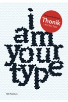 Thonik - I Am Your Type | 9789056627447