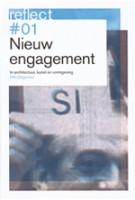 Nieuw Engagement in architectuur, kunst en vormgeving. Reflect 01 E-book