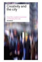 Creativity and the City. How the creative economy is changing the city. Reflect 05 (ebook)   Simon Franke, Evert Verhagen   9789056627911