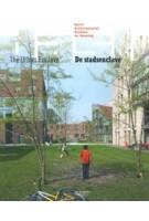 DASH 05. De stadsenclave | Lara Schrijver, Elain Harwood, Dirk van den Heuvel, Pierijn van der Putt, Dick van Gameren, Christopher Woodward | 9789056628093