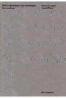 Het ontwerpen van woningen. Een handboek (Herziene editie) | Bernard Leupen, Harald Mooij | 9789056628253