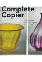 Complete Copier. The Oeuvre of A.D. Copier (1901-1991) | Laurens Geurtz, Job Meihuizen, Joan Temminck | 9789056628338 | nai publishers