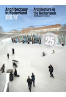 Architectuur in Nederland. Jaarboek 2011/2012 | Samir Bantal, JaapJan Berg, Kees van der Hoeven, Anne Luijten, Bernard Colenbrander | 9789056628499