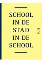 School in de Stad, Stad in de School | 9789057181658