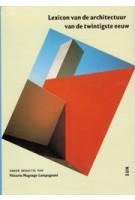 Lexicon van de architectuur van de twintigste eeuw | Vittorio Magnago Lampugnani | 9789058751140