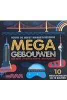 Mega Gebouwen - lees, bouw en leer bij! | Ian Graham | 9789059088603 | Davidsfonds/Infodok