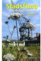 Stadsflora van de Lage Landen | Ton Denters | 9789059569737 | Fontaine