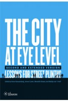 The City at Eye Level. Lessons for street plinths | Meredith Glaser, Hans Karssenberg, Jeroen Laven, Jan van Teeffelen, Mattijs van 't Hoff | 9789059729995 | Eburon