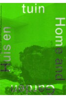 OASE 55. Home And Garden | Like Bijlsma, Christoph Grafe, Mechthild Stuhlmacher, Riëtte van der Werff | 9789061685616