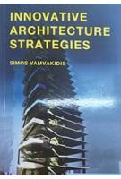 Innovative Architecture Strategies | Simos Vamvakidis | 9789063694562