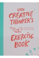 Little Creative Thinker's Exercise Book | Dorte Nielsen, Katrine Granholm | 9789063694913