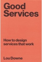 Good Services | Lou Downe | 9789063695439 | BIS