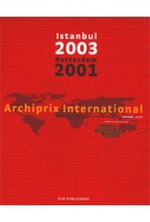 Archiprix International 2001-2003. World's best graduation projects
