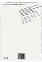 Design's Delight. Method and means of a dialogic practice | Jan van Toorn | 9789064505225