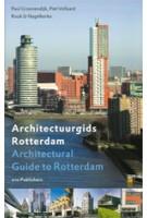 Architectuurgids Rotterdam | Paul Groenendijk, Piet Vollaard | 9789064506055