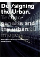 De-/signing the Urban Technogenesis and the urban image