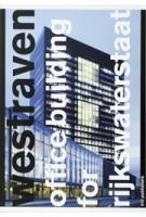 Westraven. Office Building for Rijkswaterstaat | Olof Koekebakker | 9789064506598