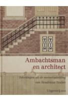Ambachtsman en architect. Tekeningen uit de metselopleiding van Hendricus Tauber | 9789064506963