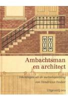 Ambachtsman en architect. Tekeningen uit de metselopleiding van Hendricus Tauber | 9789064506963 | uitgeverij 010