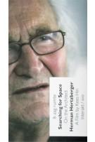Ik zag ruimte. Over de architect Herman Hertzberger | Kees Hin, Maarten Kloos | 9789064507465