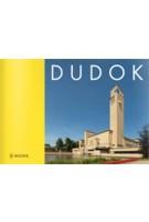 W.M. Dudok | Arie Den Dikken, Annette Koenders | 9789066305564