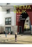Themawijk. Wonen op een verzonnen plek | Sabine Meier, Arnold Reijndorp | 9789068685367
