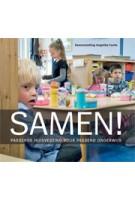 SAMEN! Passende huisvesting voor passend onderwijs | Angelika Fuchs | 9789068685879
