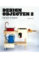 DESIGN OBJECTEN 2. om zelf te maken | Christopher Stuart | 9789068686463
