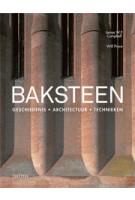 BAKSTEEN. Geschiedenis • Architectuur • Technieken | James W.P.  Campbell | 9789068686944 | NAi Boekverkopers