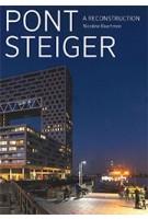 PONTSTEIGER. A reconstruction | Nicoline Baartman | 9789068687767 | Uitgeverij THOTH