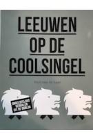 Leeuwen op de Coolsingel | Paul van de Laar | 9789068688108 | THOTH