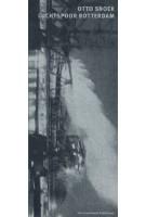 Luchtspoor Rotterdam | Otto Snoek | Van Zoetendaal Publishers | 9789072532336