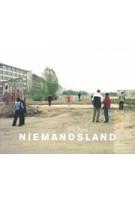 Niemandsland. Berlijn zonder de muur - Berlin ohne die Mauer | Kim Bouvy | 9789074159531 | De Verbeelding