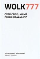 WOLK777. Over crisis, krimp en duurzaamheid | Gertrud Blauwhof, Willem Verbaan | 9789075271287