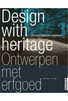 Ontwerpen met erfgoed. The Dutch Belvedere experience | Beata Labuhn, Eric Luiten | 9789075271430