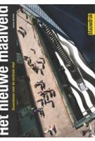 Het nieuwe maaiveld. Bouwstenen voor de verticale stad | Jeroen de Vries | 9789075271478 | blauwdruk