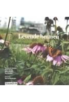 Levende bermen. Over ecologie en architectuur van de wegberm | 9789075271980 | blauwdruk