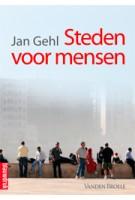 Steden voor mensen | Jan Gehl | 9789075271997