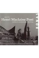 Henri Maclaine Pont (1884-1971). architect, constructeur, archeoloog | Gerrit de Vries, Dorothee Segaar-Howeler | 9789076643366 | BONAS