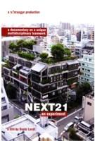 NEXT21. An Experiment. A documentary on a unique multidisciplinary teamwork - DVD | Beate Lendt | 9789076863917