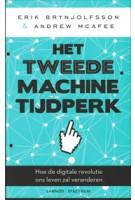 Het tweede machinetijdperk Hoe de digitale revolutie ons leven zal veranderen Erik Brynjolfsson, Andrew Mcafee | Unieboek | Het Spectrum | 9789077445358