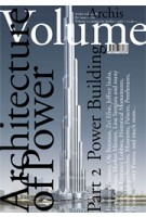 Volume 06. The Architecture of Power. Part 2