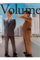 Volume 16. Engineering Society | Ole Bouman, Rem Koolhaas, Mark Wigley, Jeffrey Inaba | 9789077966167