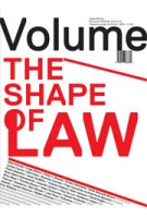 Volume 38. The Shape of Law | 9789077966389
