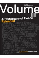 Volume 40. Architecture of Peace Reloaded | 9789077966402