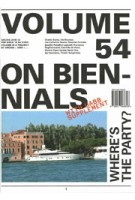 Volume 54. On Biennials + Supplement UABB 01-07 | 9789077966648 | Volume magazine