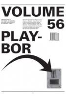 Volume 56. Playbor | 9789077966662 | ARCHIS
