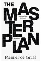 The Masterplan. A Novel | Reinier de Graaf | 9789077966914 | ARCHIS